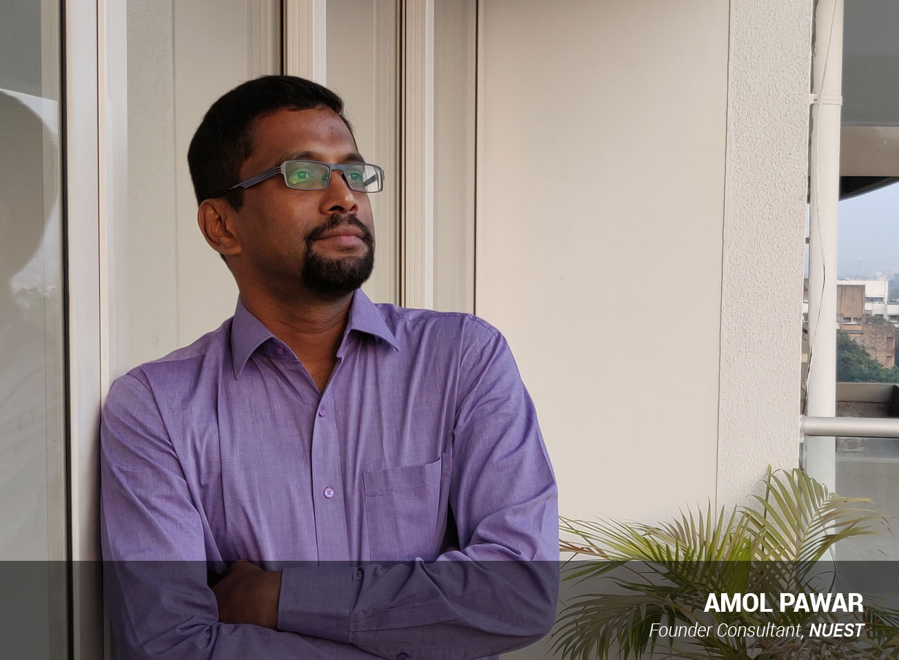 Amol Pawar, Founder Consultant, NUEST